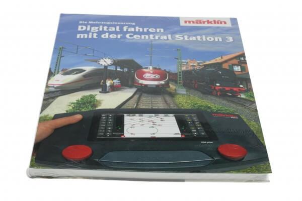 "Märklin 03082 Buch ""Digital fahren mit der Central Station 3"""